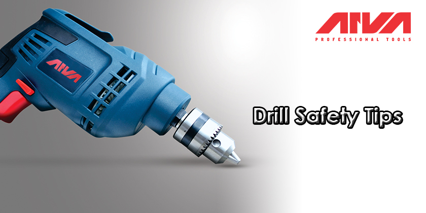 Drill safety tips